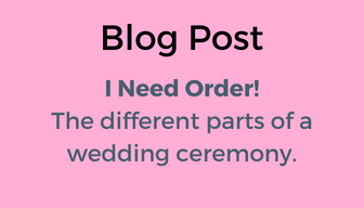 Blog Post: What are the different parts of a wedding ceremony?