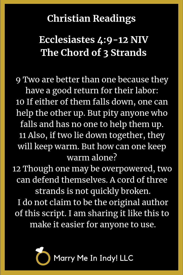 Christian Readings for a Wedding Ceremony 8 - Ecclesiastes 4:9-12 NIV The Chord of 3 Strands