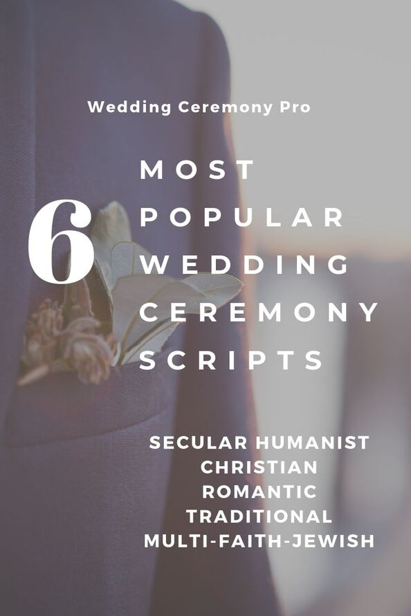 6 most popular wedding ceremony scripts.  wedding ceremony pro. marry me in indy! LLC